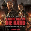 Poster Film 'A Good Day to Die Hard'